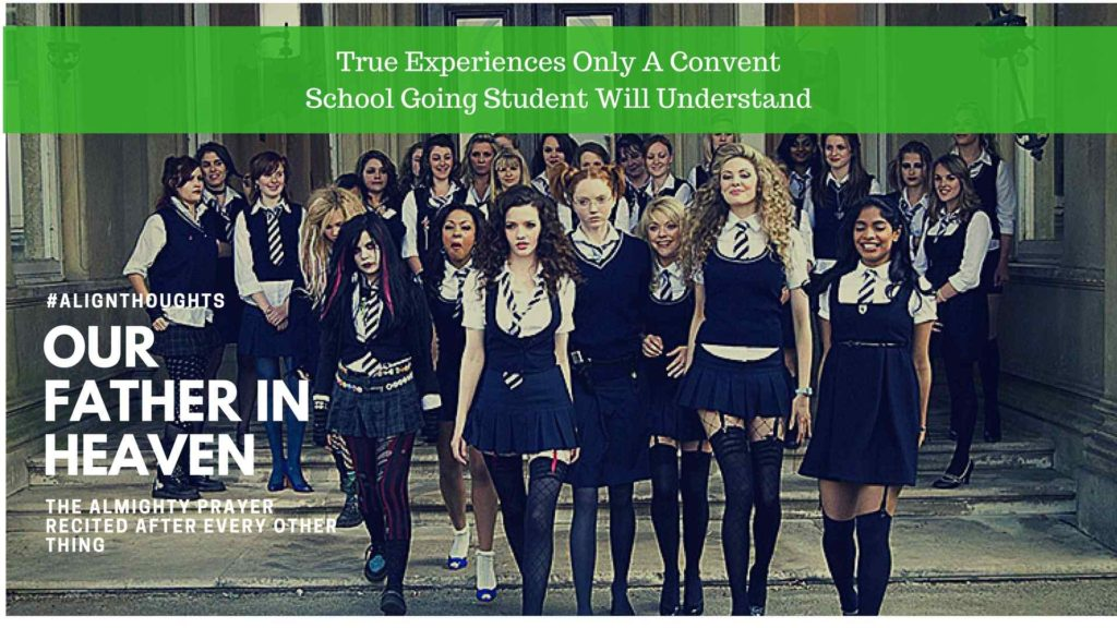 signs of a convent school girl-alignthoughts
