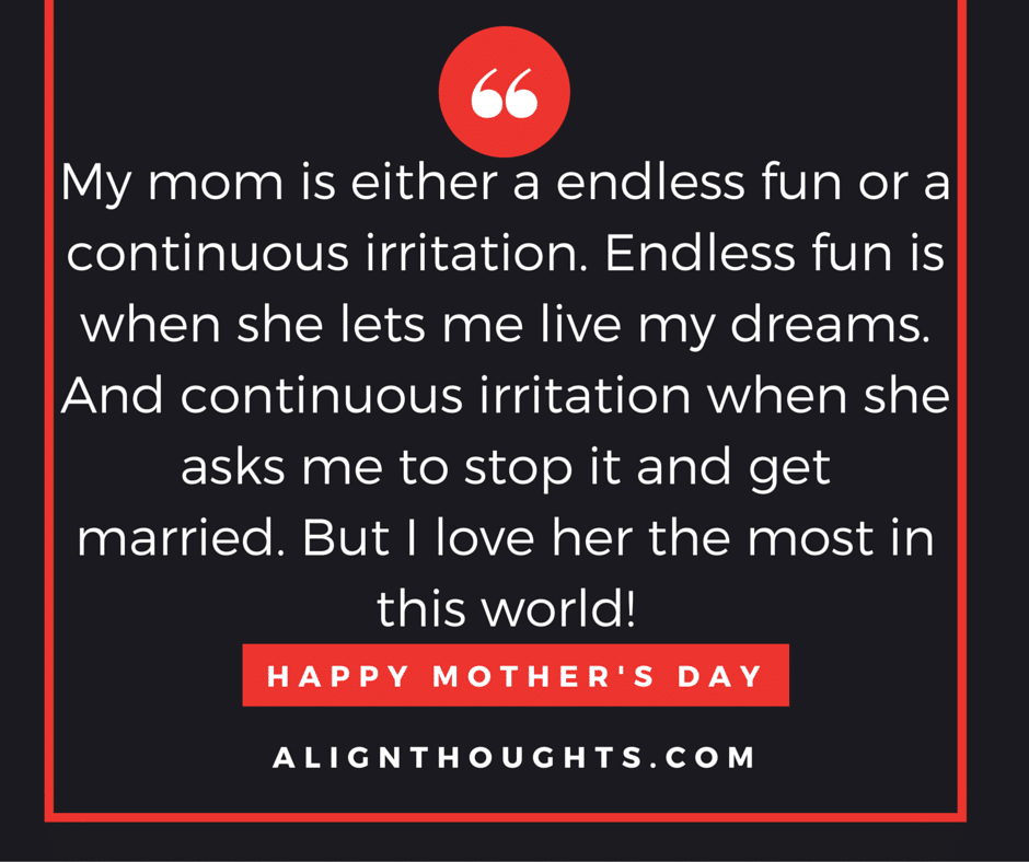 alignthoughts-mother's-day-quotes-Mother's love is eternal (14)