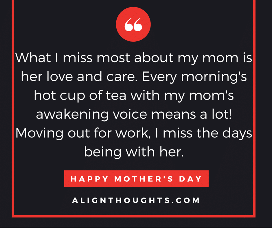 alignthoughts-mother's-day-quotes-Mother's love is eternal (15)