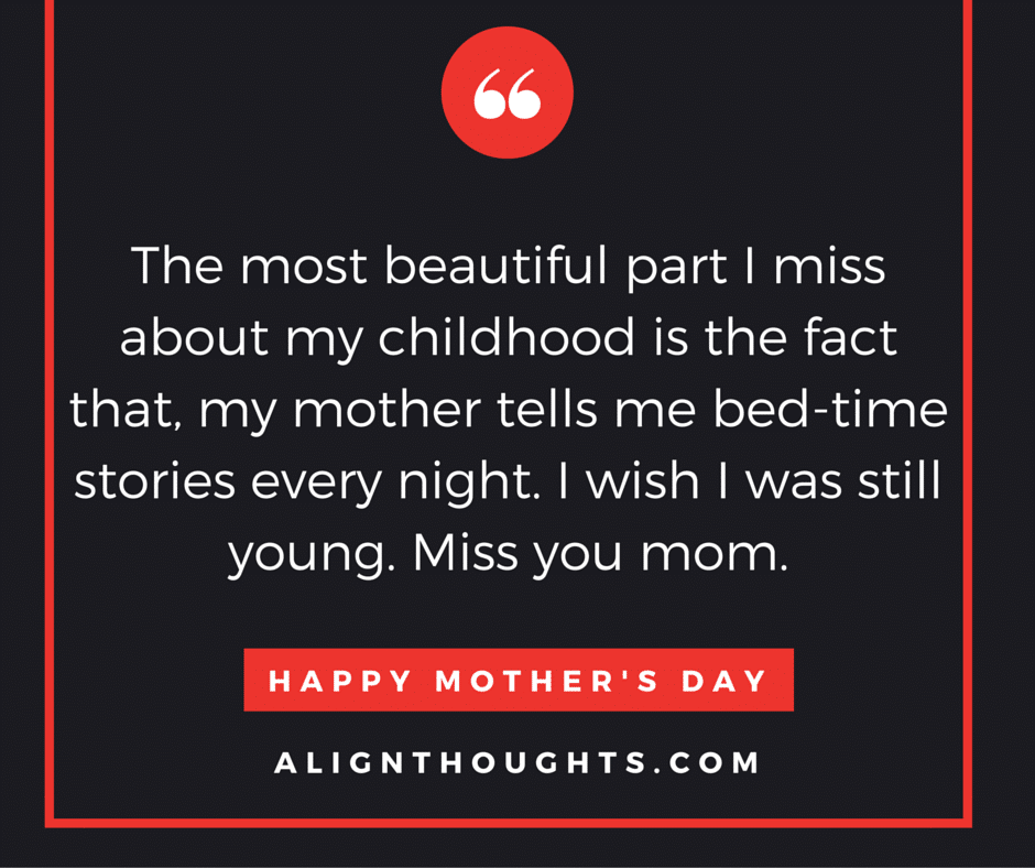 alignthoughts-mother's-day-quotes-Mother's love is eternal (16)