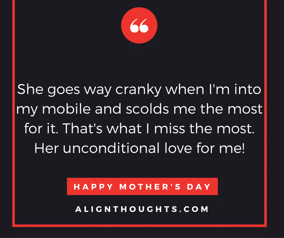 alignthoughts-mother's-day-quotes-Mother's love is eternal (18)