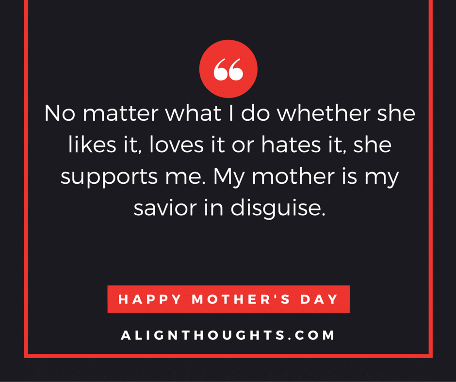 Alignthoughtsmother'sdayquotesMother's Love Is Eternal 60 Cool A Mothers Love Quotes 2