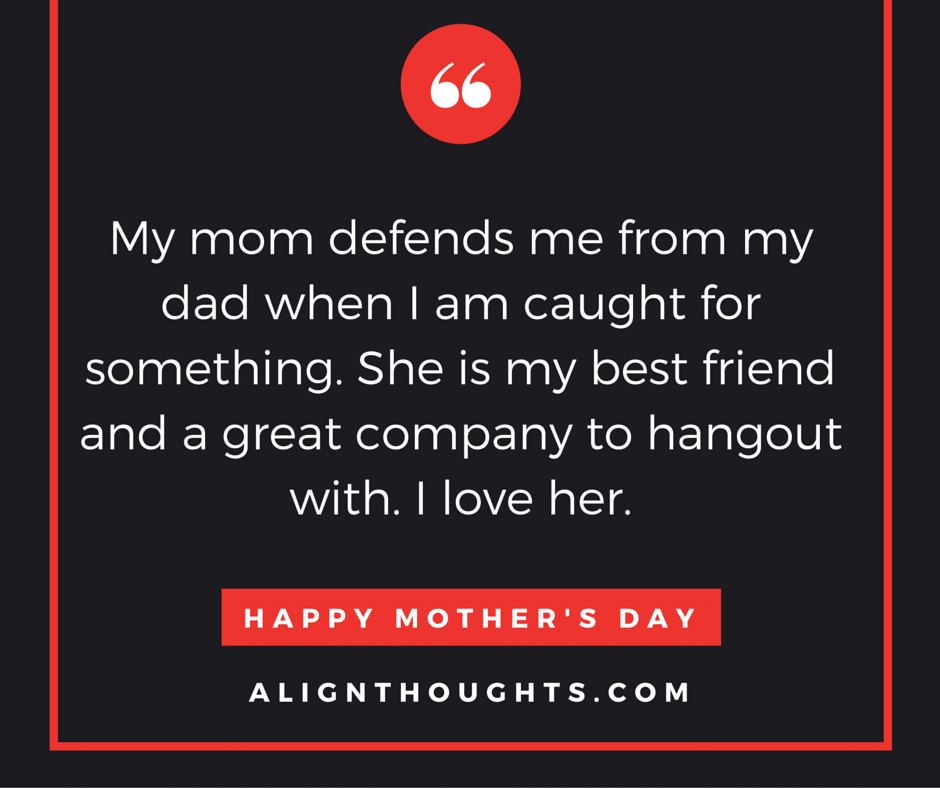alignthoughts-mother's-day-quotes-Mother's love is eternal (22)