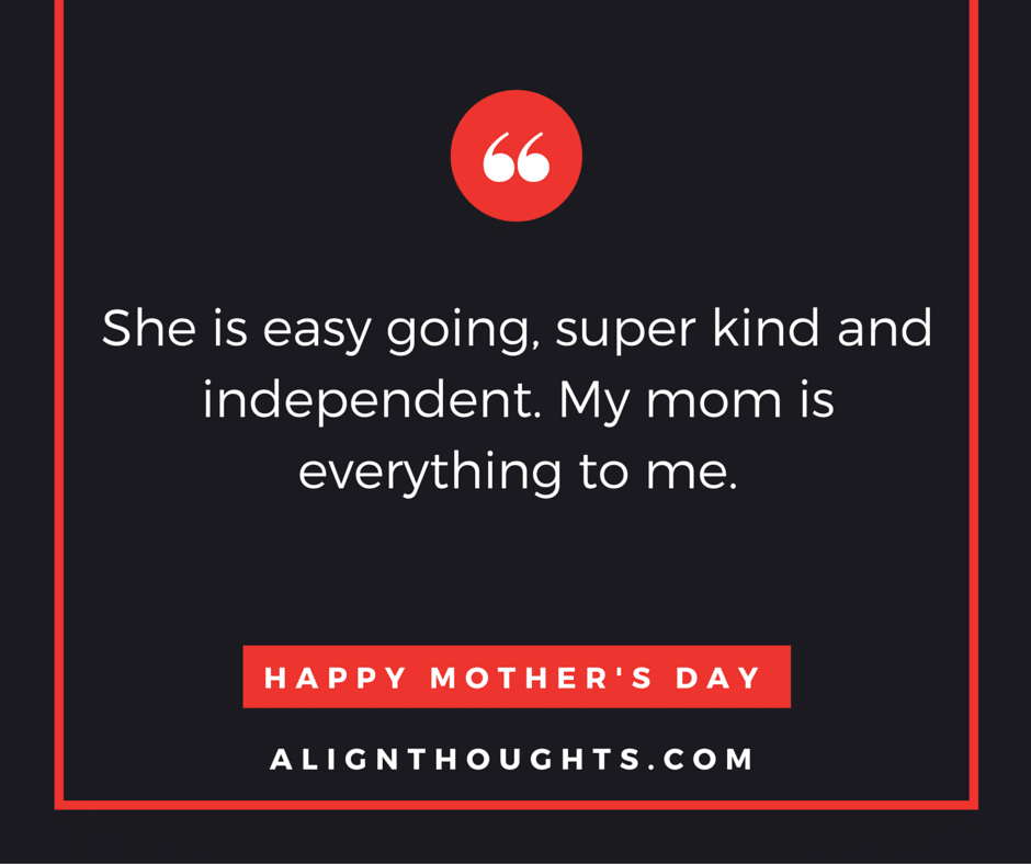 alignthoughts-mother's-day-quotes-Mother's love is eternal (8)
