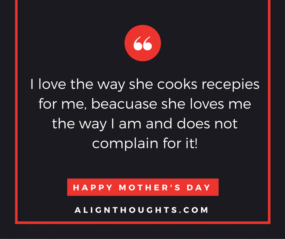 alignthoughts-mother's-day-quotes-Mother's love is eternal (9)