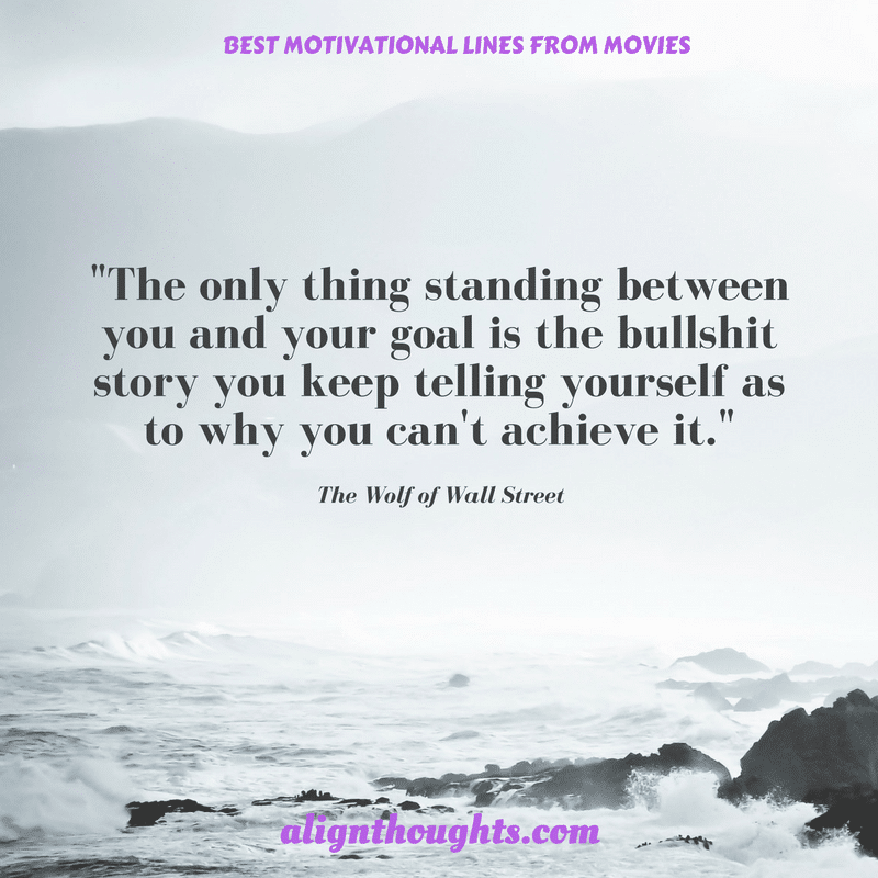 Motivational Dialogues From Movies That Will Awaken You (1)