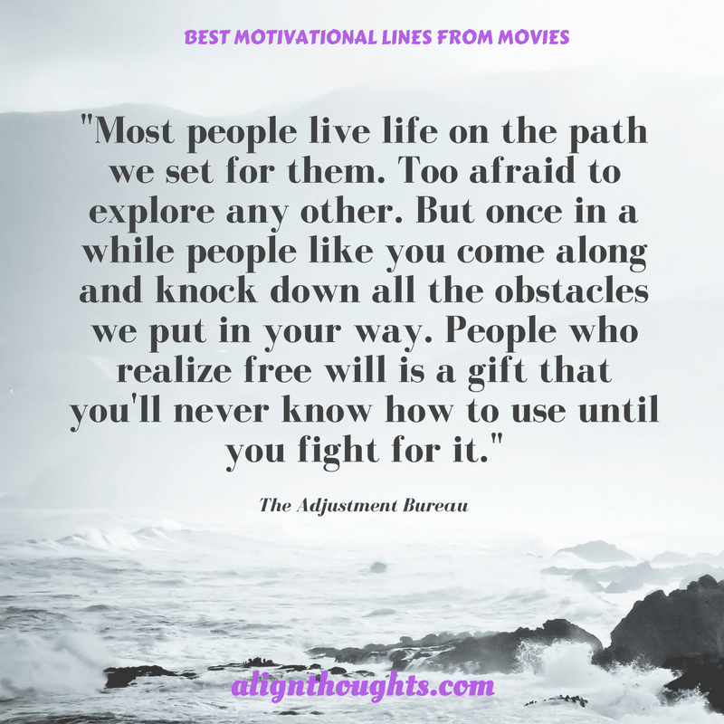 Motivational Dialogues From Movies That Will Awaken You (3)