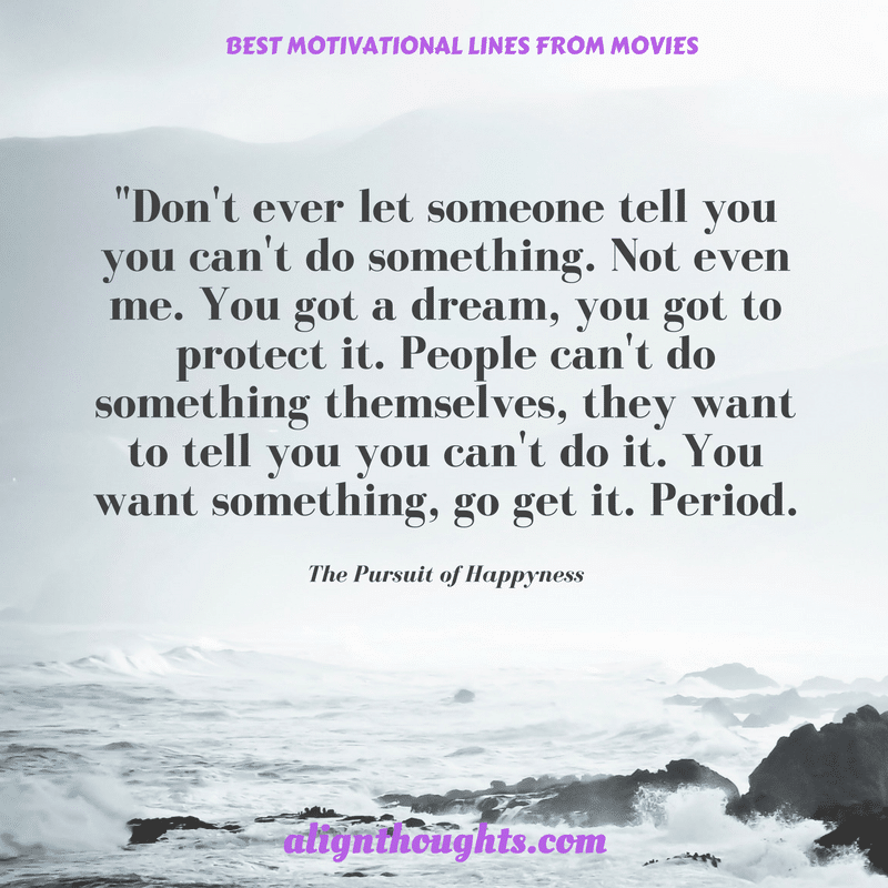 Motivational Dialogues From Movies That Will Awaken You (5)