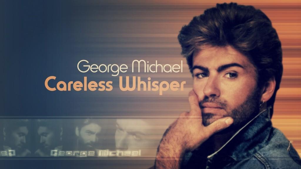 careless whisper - george michael