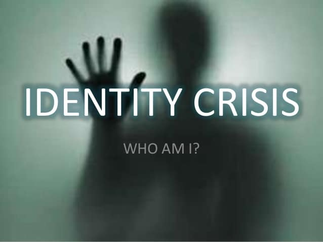 what to do when you have identity crisis