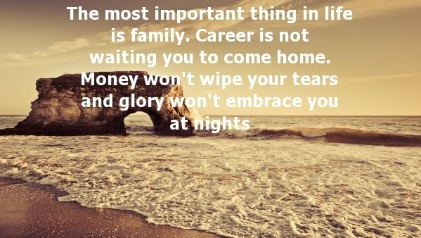 most important thing in your life