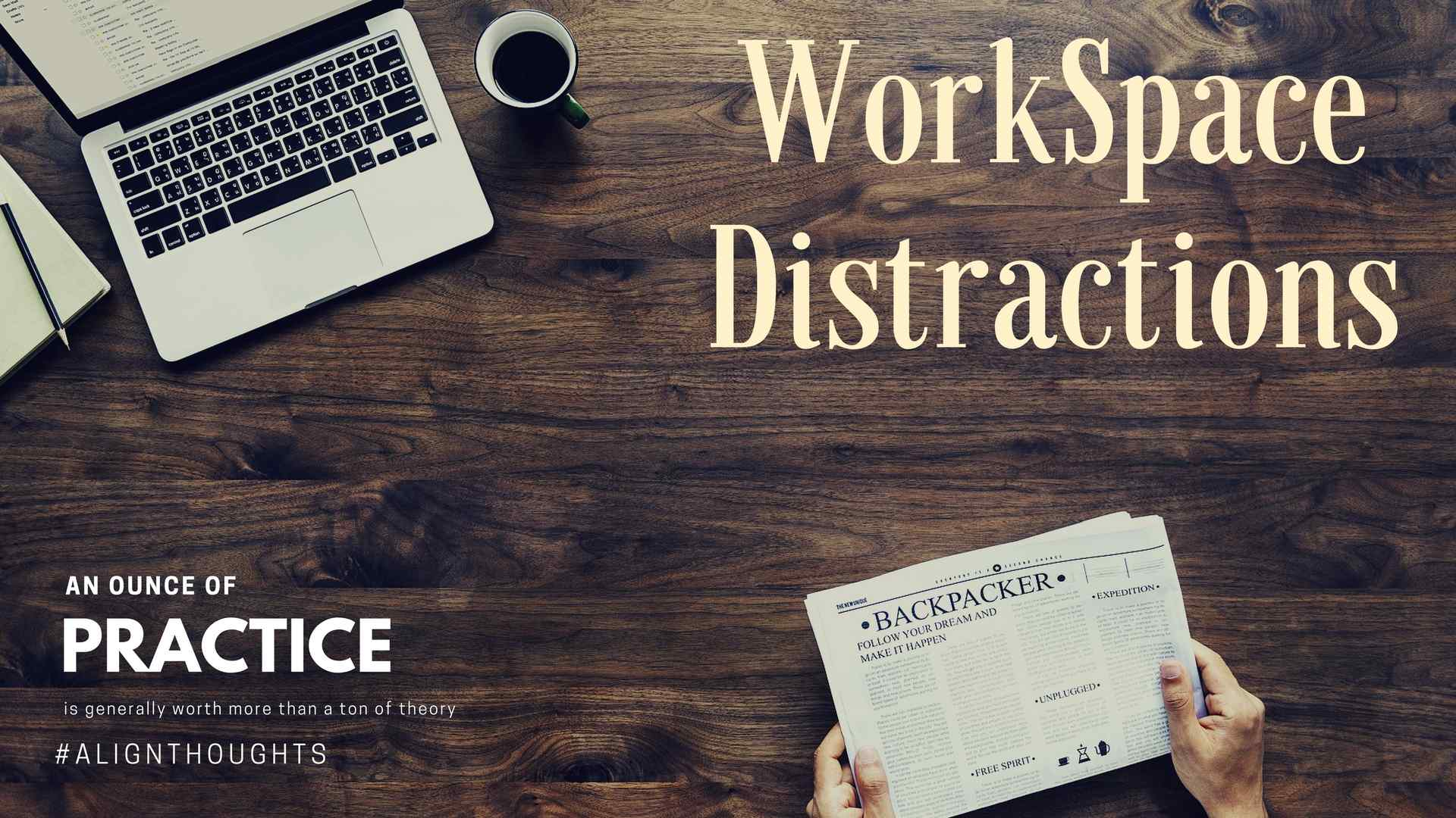 How To Avoid Types of Distractions at work-alignthoughts