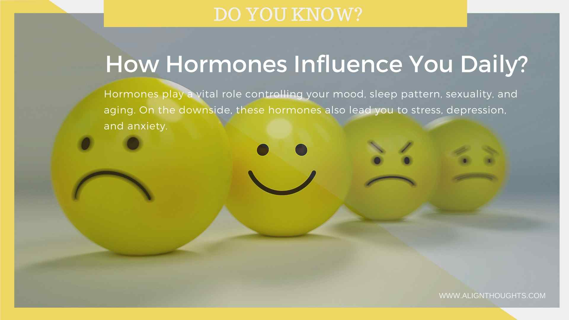 how-harmones-influence-you-alignthoughts