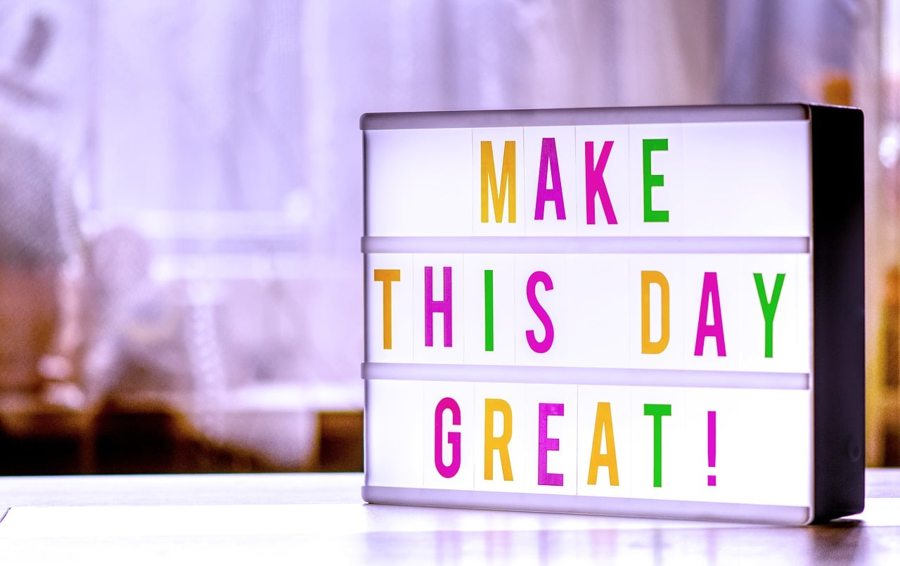how can i be happy-make each day great