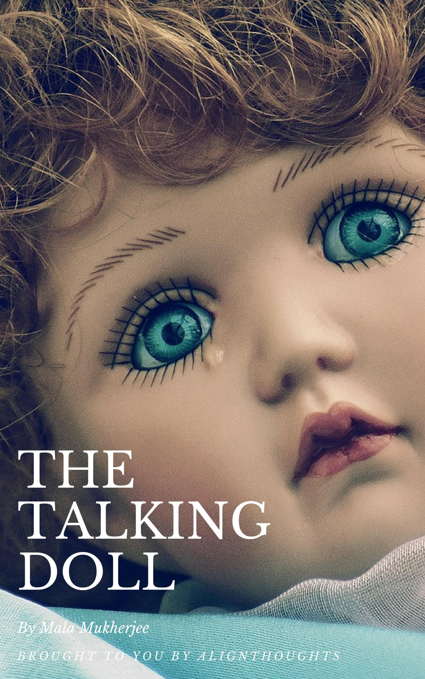 The Talking Doll main - alignthoughts