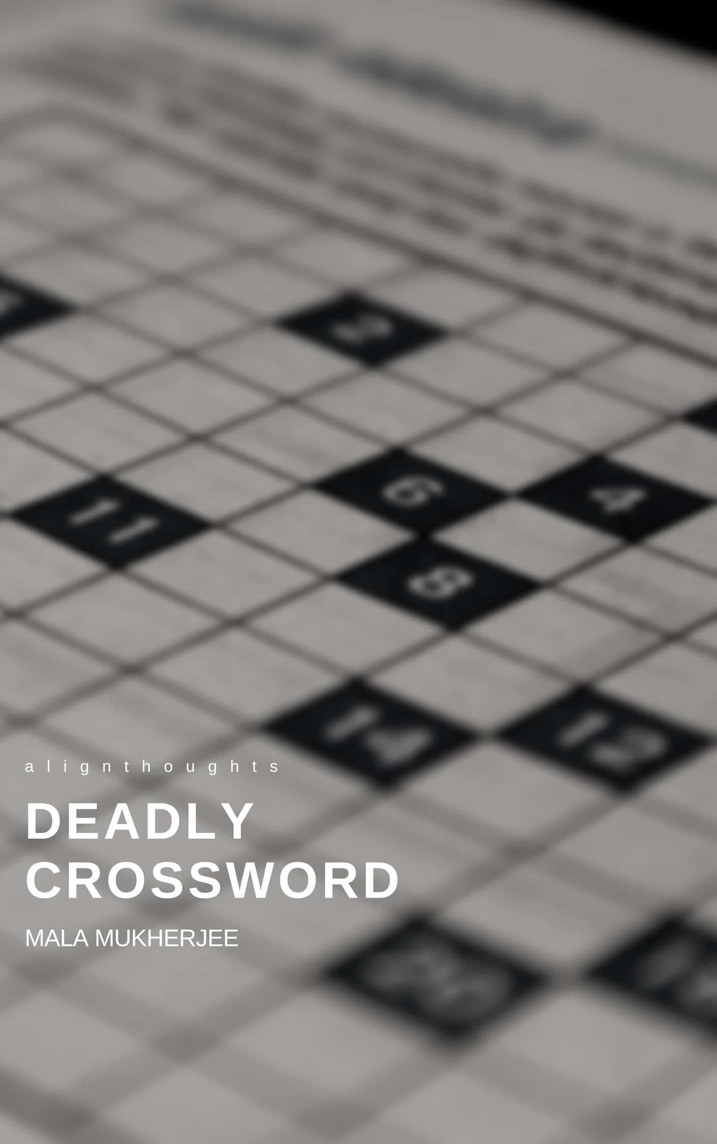 deadly crossword alignthoughts