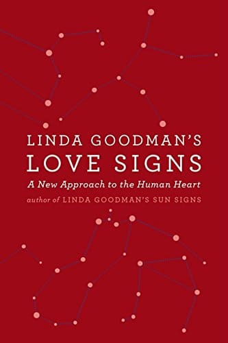 Love Signs By Linda Goodman - alignthoughts