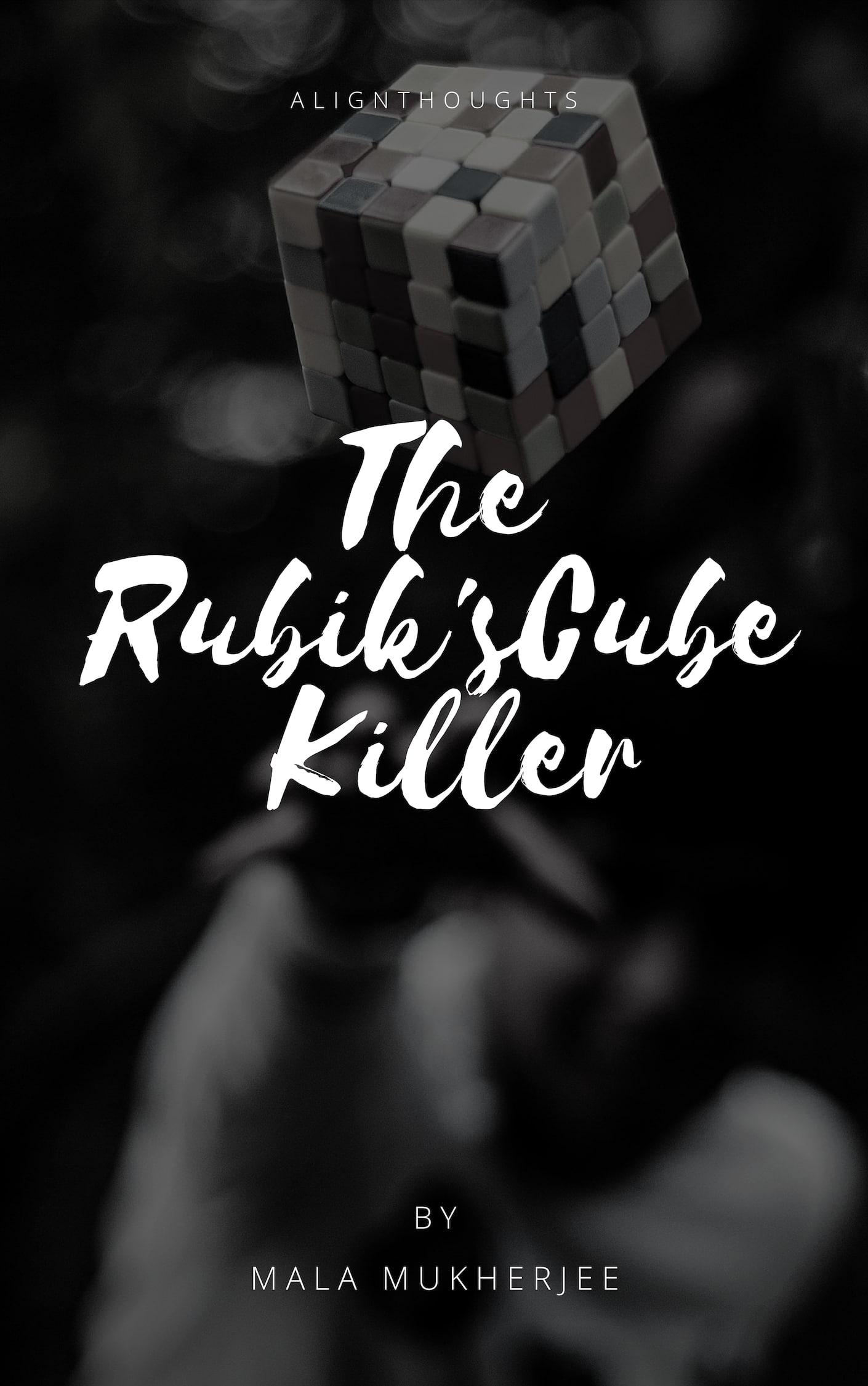 The Rubik'sCube killer - alignthoughts