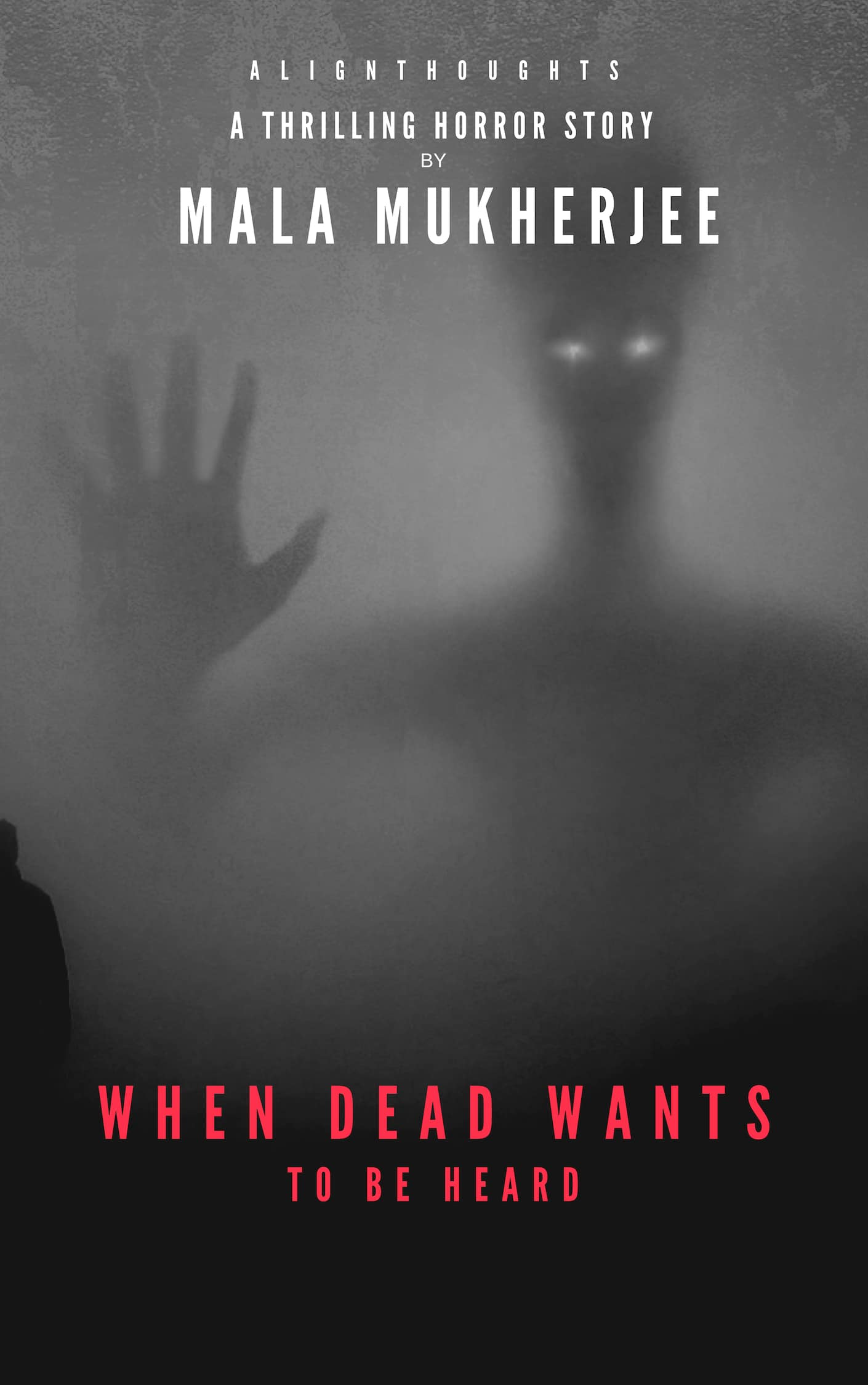 When Dead Wants To Be Heard - alignthoughts