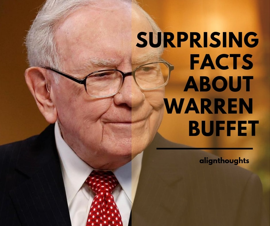surprising-facts-about-warren-buffet-alignthoughts
