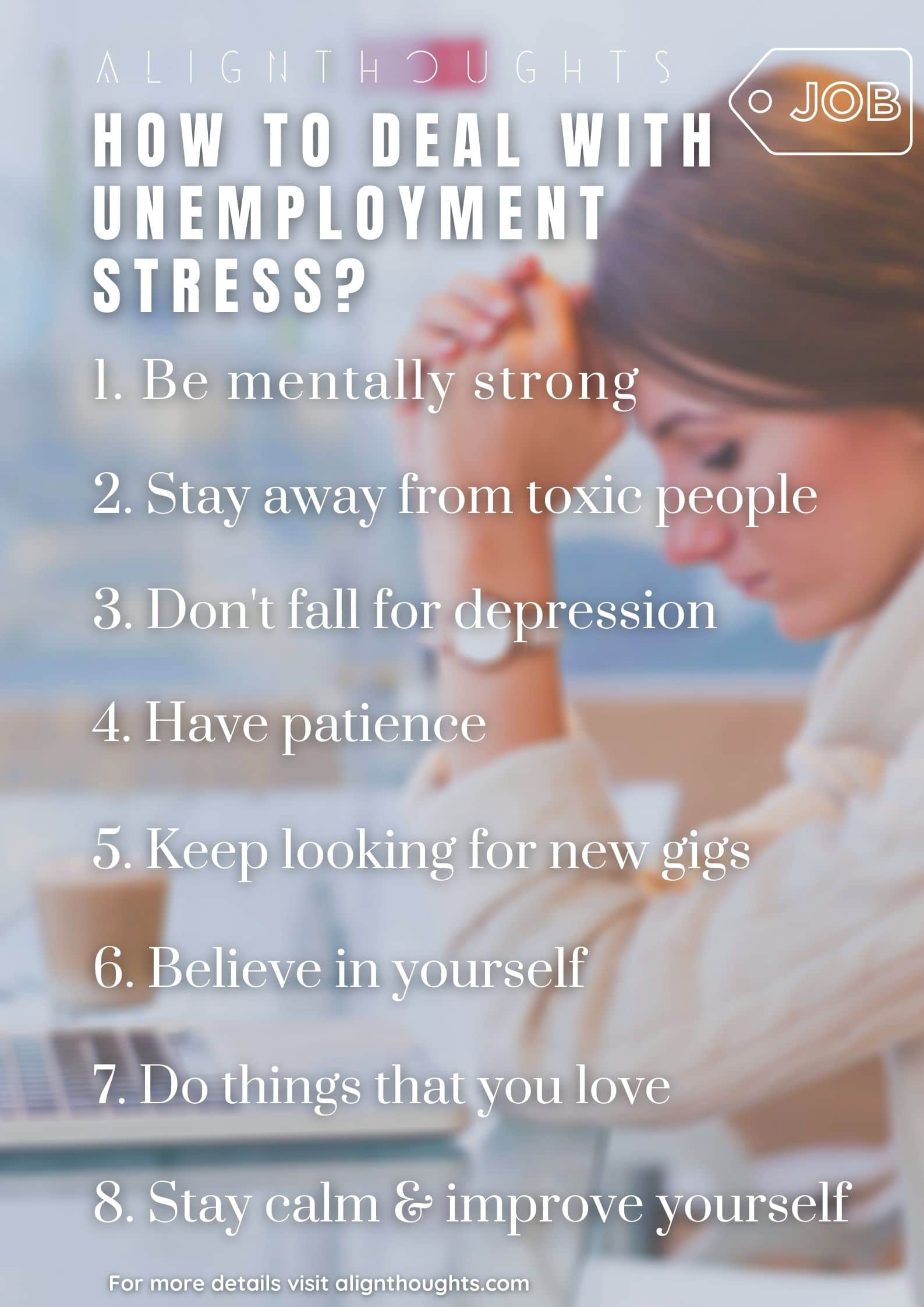 how to deal with unemployment stress-alignthoughts