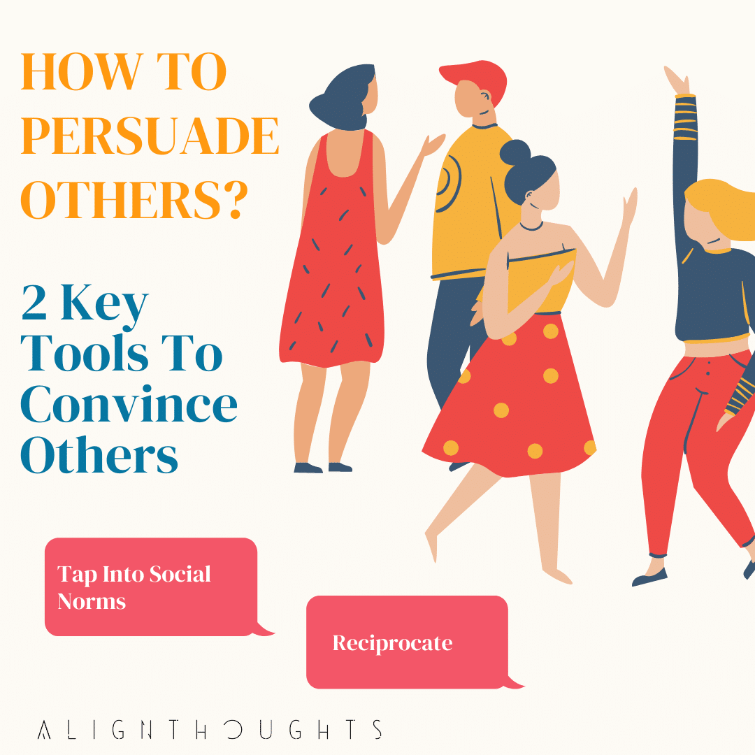 how to persuade others-alignthoughts